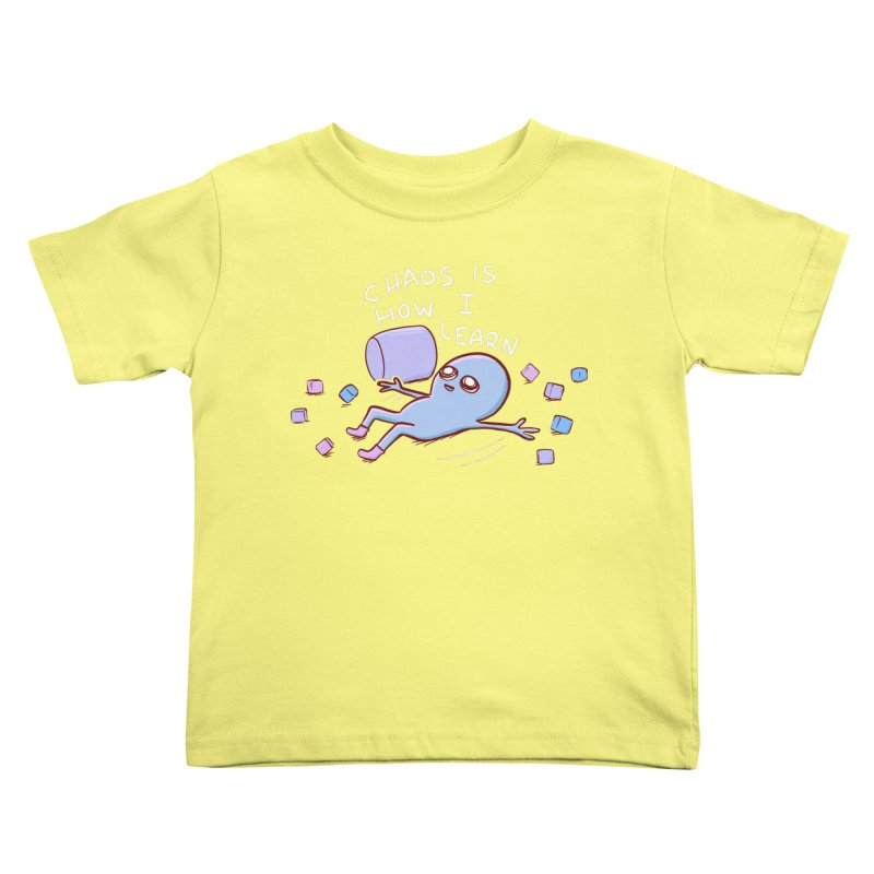STRANGE PLANET SPECIAL PRODUCT: CHAOS IS HOW I LEARN Kids Toddler T-Shirt by Nathan W Pyle