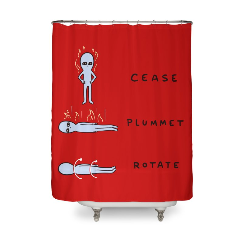 STRANGE PLANET SPECIAL PRODUCT: CEASE PLUMMET ROTATE Home Shower Curtain by Nathan W Pyle