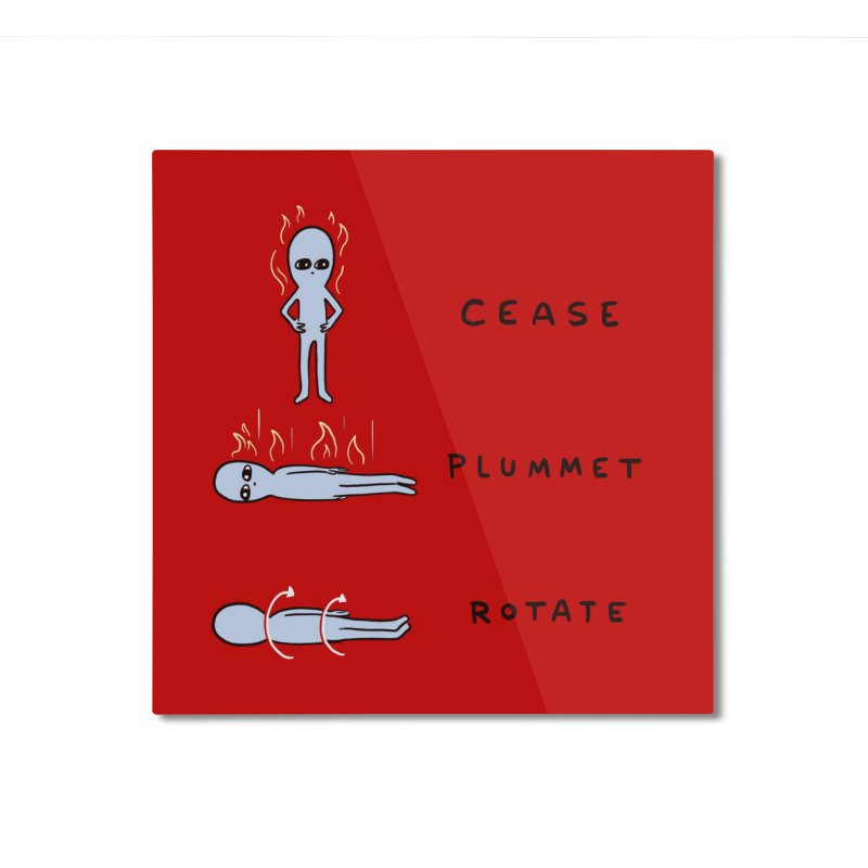STRANGE PLANET SPECIAL PRODUCT: CEASE PLUMMET ROTATE Home Mounted Aluminum Print by Nathan W Pyle