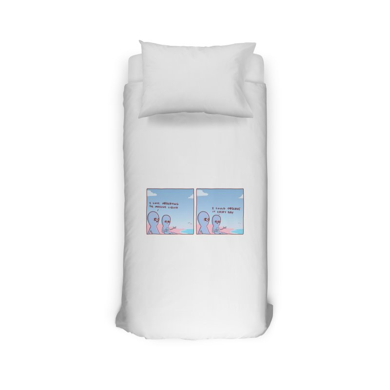 STRANGE PLANET SPECIAL PRODUCT: MASSIVE LIQUID Home Duvet by Nathan W Pyle
