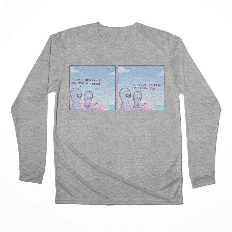 STRANGE PLANET SPECIAL PRODUCT: MASSIVE LIQUID Women's Performance Unisex Longsleeve T-Shirt by Nathan W Pyle