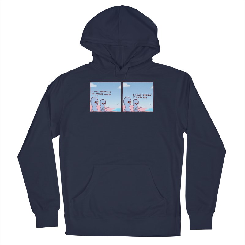 STRANGE PLANET SPECIAL PRODUCT: MASSIVE LIQUID Men's Pullover Hoody by Nathan W Pyle