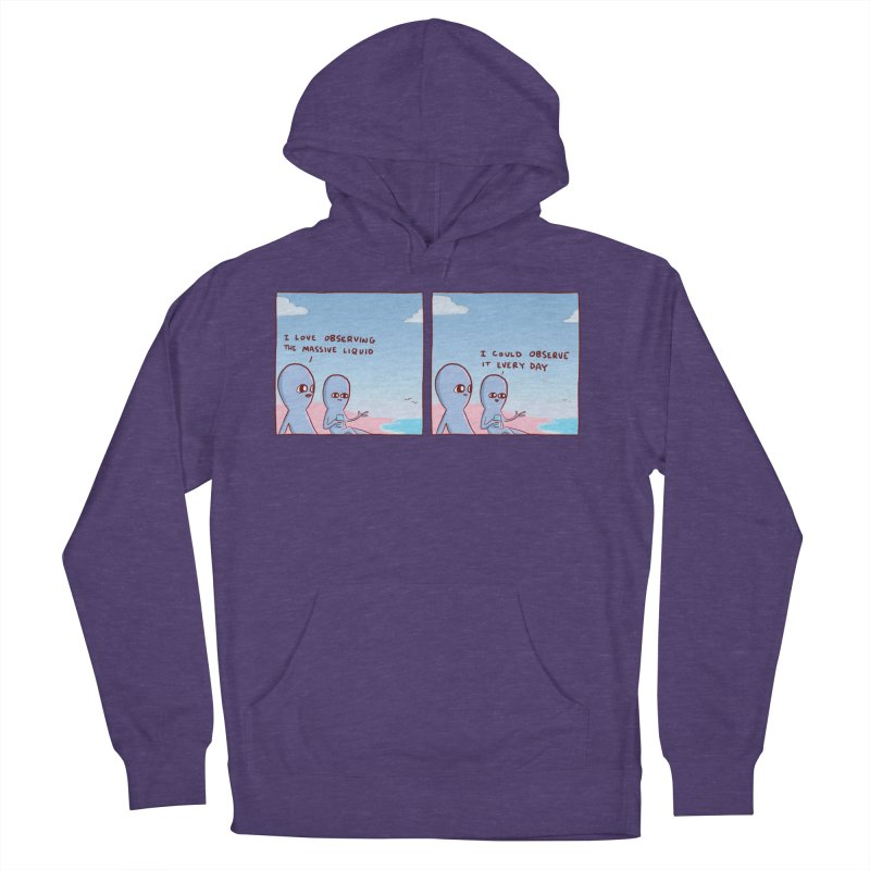 STRANGE PLANET SPECIAL PRODUCT: MASSIVE LIQUID Women's French Terry Pullover Hoody by Nathan W Pyle