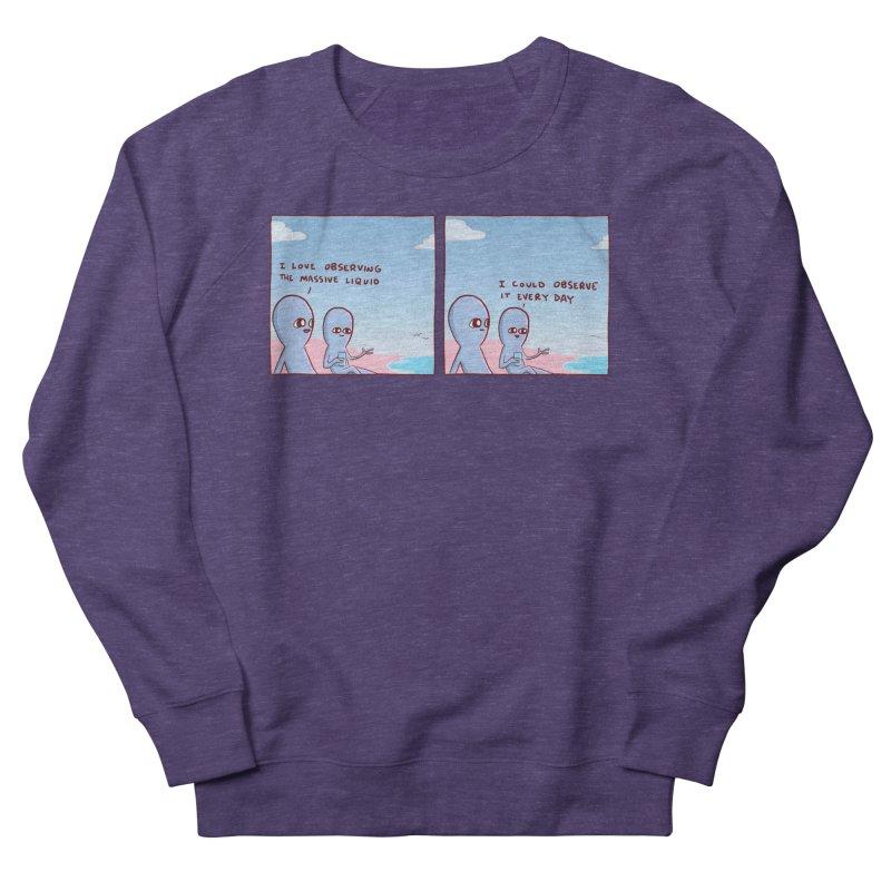 STRANGE PLANET SPECIAL PRODUCT: MASSIVE LIQUID Men's Sweatshirt by Nathan W Pyle