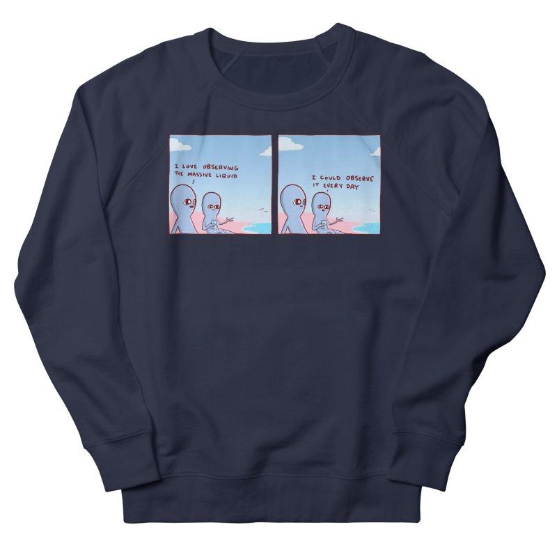 STRANGE PLANET SPECIAL PRODUCT: MASSIVE LIQUID Men's Sweatshirt by Nathan W Pyle Shop | Strange Planet Store | Thread