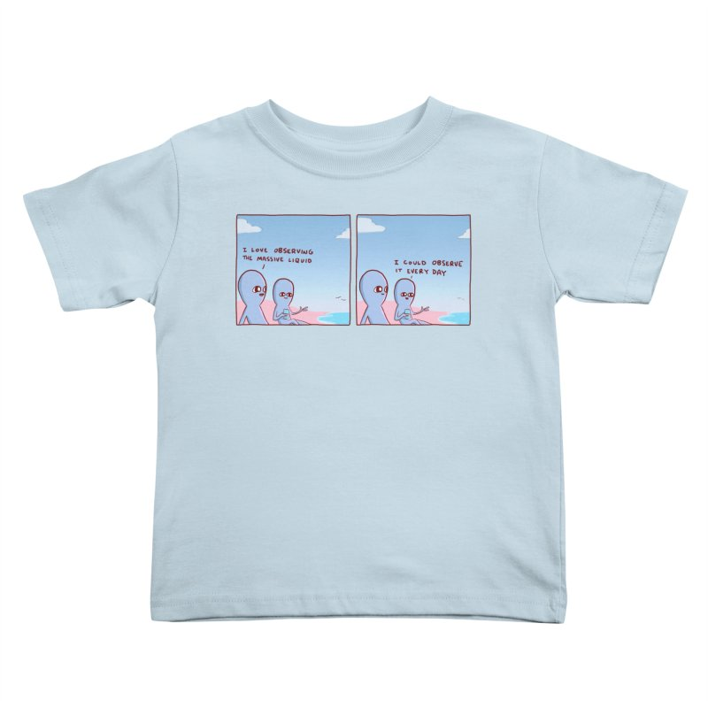 STRANGE PLANET SPECIAL PRODUCT: MASSIVE LIQUID Kids Toddler T-Shirt by Nathan W Pyle