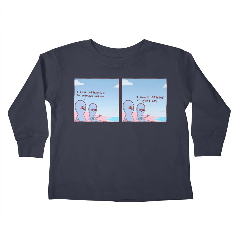 STRANGE PLANET SPECIAL PRODUCT: MASSIVE LIQUID Kids Toddler Longsleeve T-Shirt by Nathan W Pyle