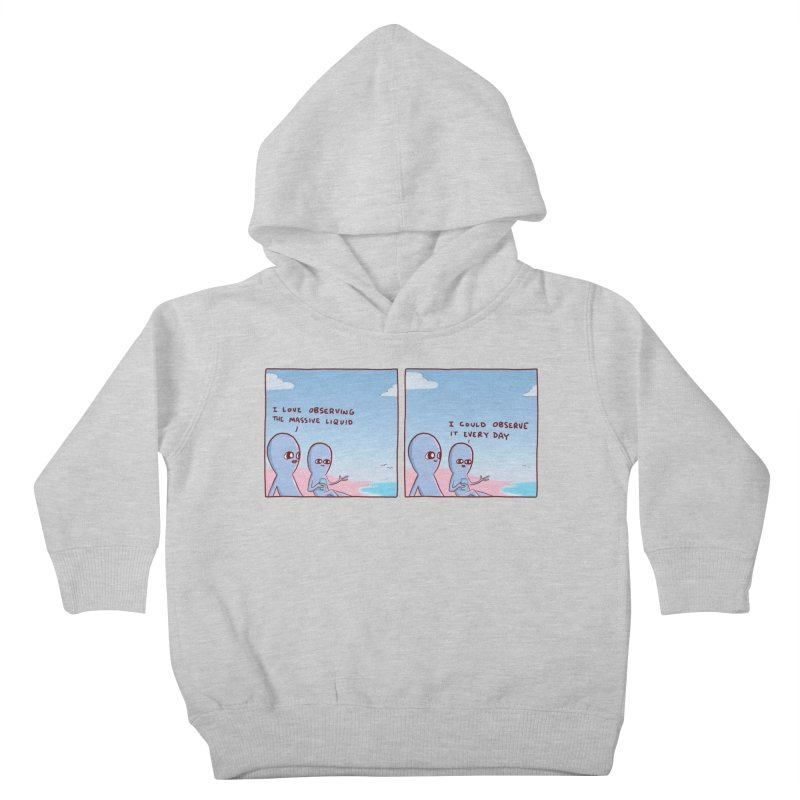STRANGE PLANET SPECIAL PRODUCT: MASSIVE LIQUID Kids Toddler Pullover Hoody by Nathan W Pyle
