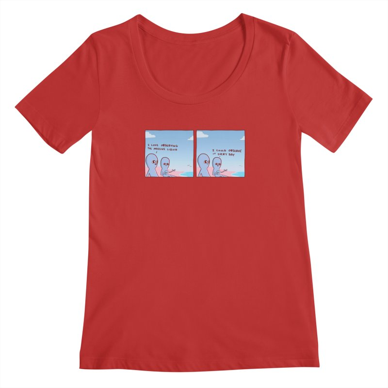 STRANGE PLANET SPECIAL PRODUCT: MASSIVE LIQUID Women's Regular Scoop Neck by Nathan W Pyle