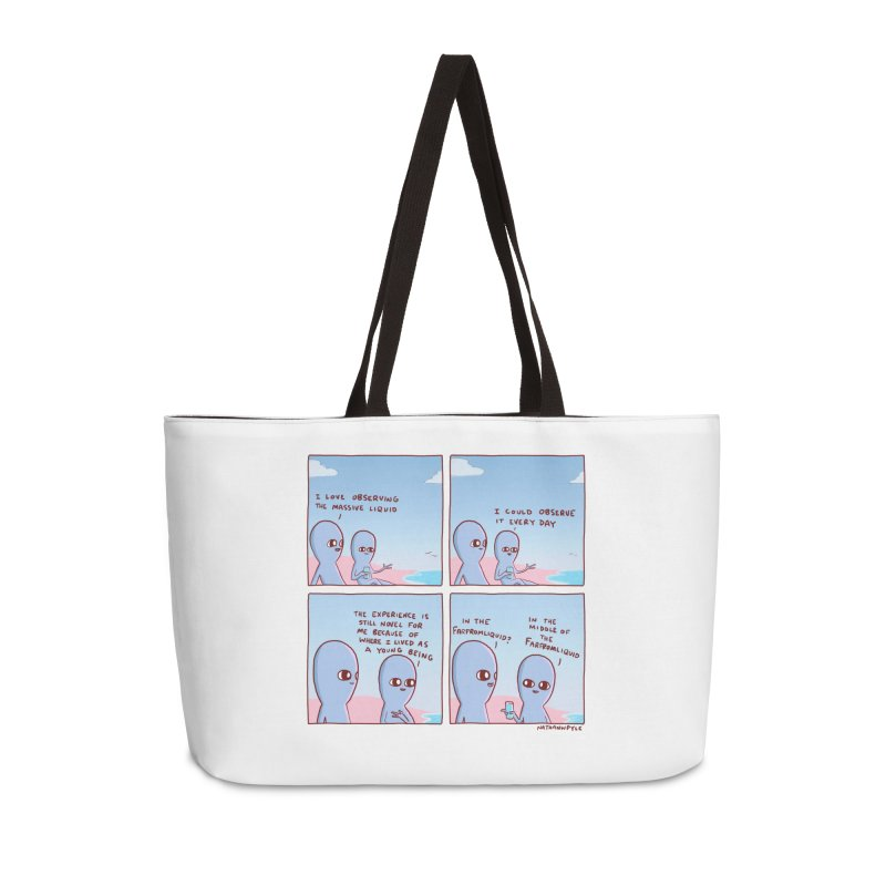 STRANGE PLANE SPECIAL PRODUCT: THE FARFROMLIQUID Accessories Weekender Bag Bag by Nathan W Pyle