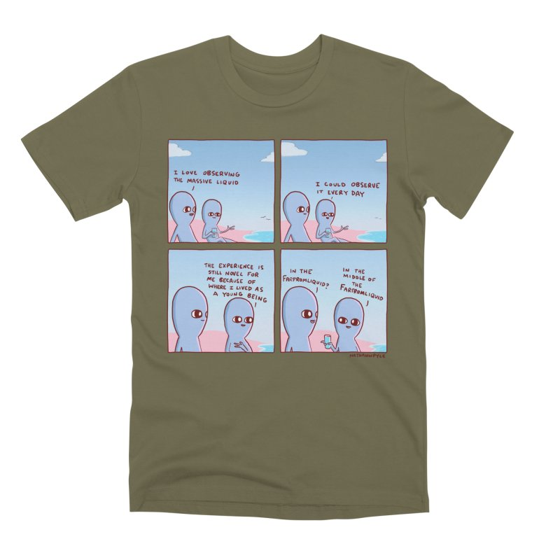 STRANGE PLANE SPECIAL PRODUCT: THE FARFROMLIQUID Men's Premium T-Shirt by Nathan W Pyle