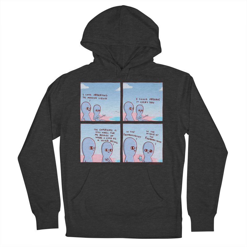 STRANGE PLANE SPECIAL PRODUCT: THE FARFROMLIQUID Women's French Terry Pullover Hoody by Nathan W Pyle