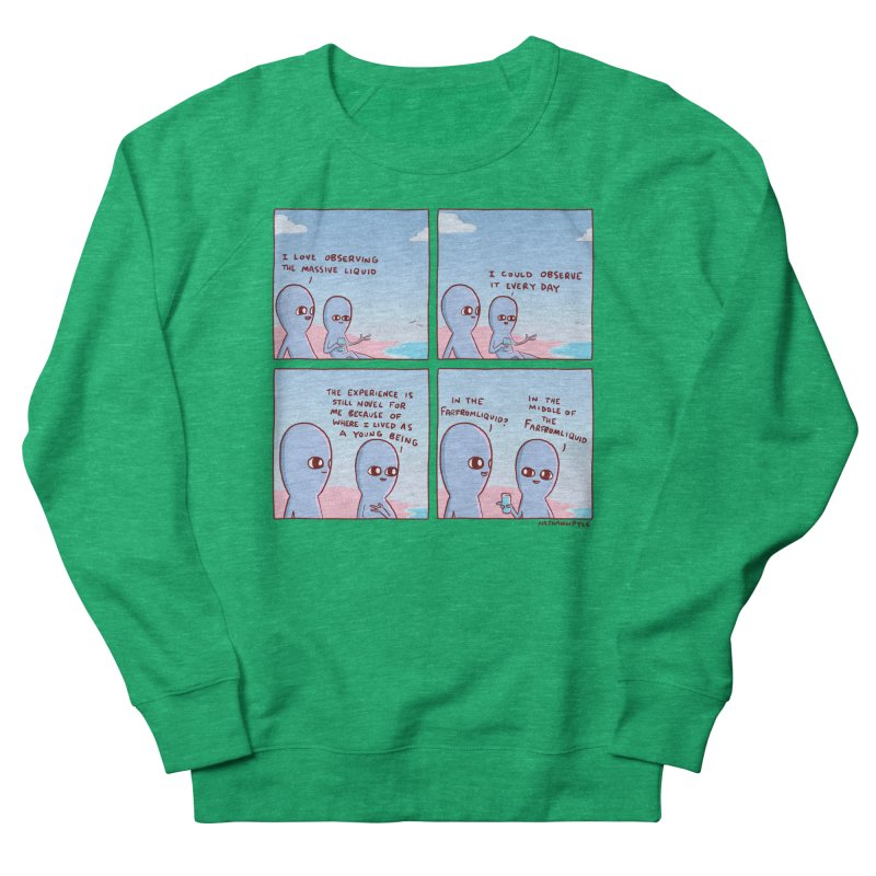 STRANGE PLANE SPECIAL PRODUCT: THE FARFROMLIQUID Men's French Terry Sweatshirt by Nathan W Pyle