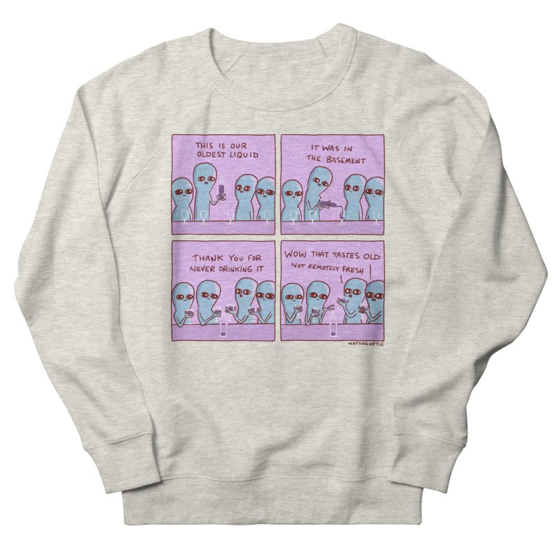 STRANGE PLANET: THIS IS OLDEST LIQUID Men's French Terry Sweatshirt by Nathan W Pyle