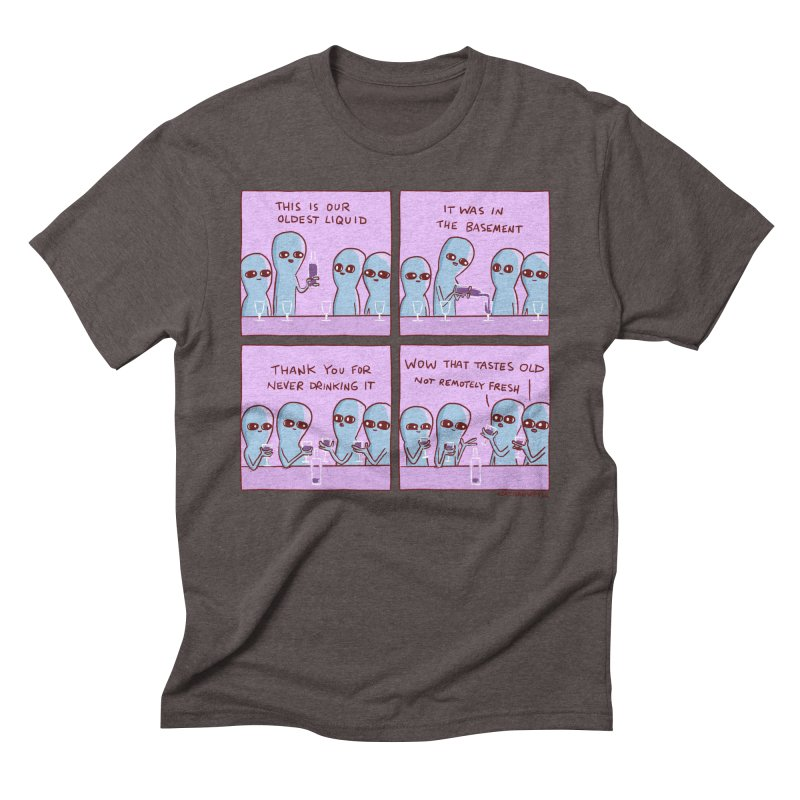 STRANGE PLANET: THIS IS OLDEST LIQUID Men's Triblend T-Shirt by Nathan W Pyle