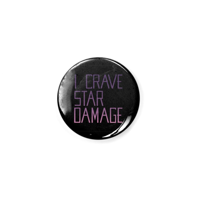 STRANGE PLANET: STAR DAMAGE - BLACK ACCESSORIES AND PRINTS Accessories Button by Nathan W Pyle