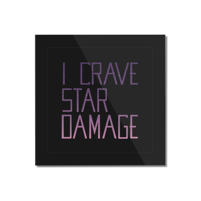 STRANGE PLANET: STAR DAMAGE - BLACK ACCESSORIES AND PRINTS Home Mounted Acrylic Print by Nathan W Pyle