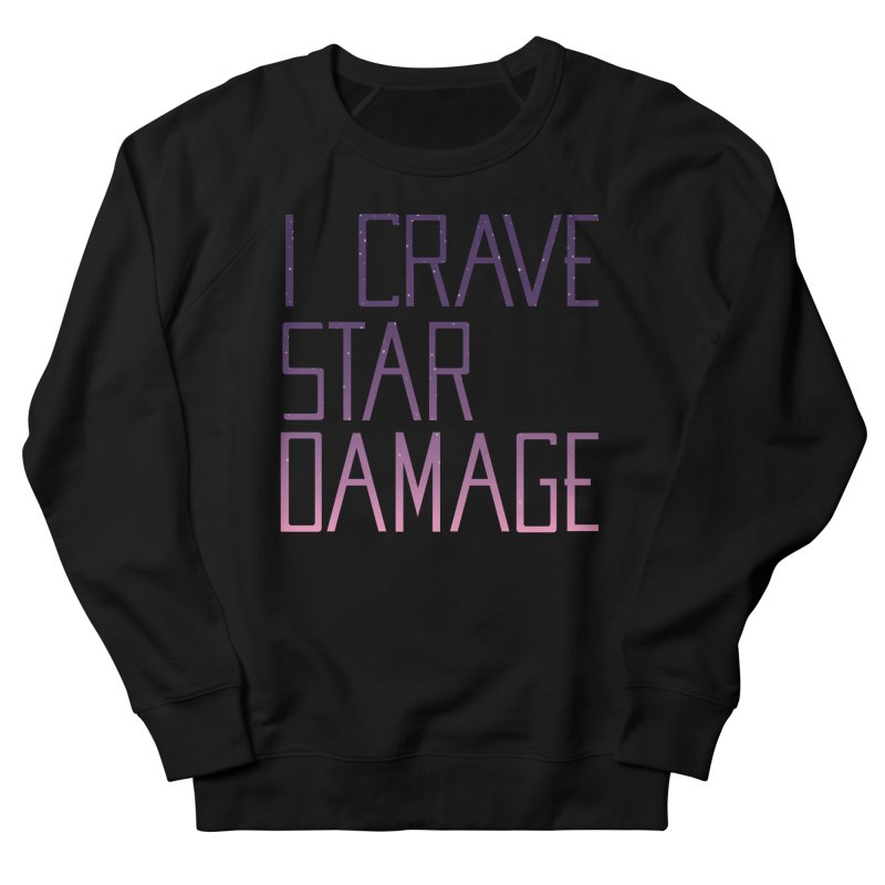 STRANGE PLANET: STAR DAMAGE - APPAREL Women's French Terry Sweatshirt by Nathan W Pyle