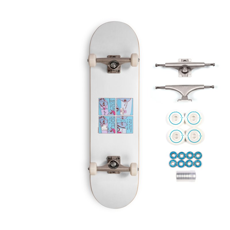 STRANGE PLANET: STEER-CLOSE WINDOW Accessories Complete - Basic Skateboard by Nathan W Pyle