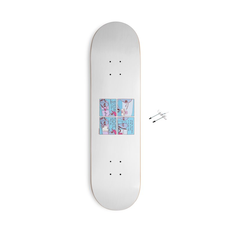 STRANGE PLANET: STEER-CLOSE WINDOW Accessories With Hanging Hardware Skateboard by Nathan W Pyle