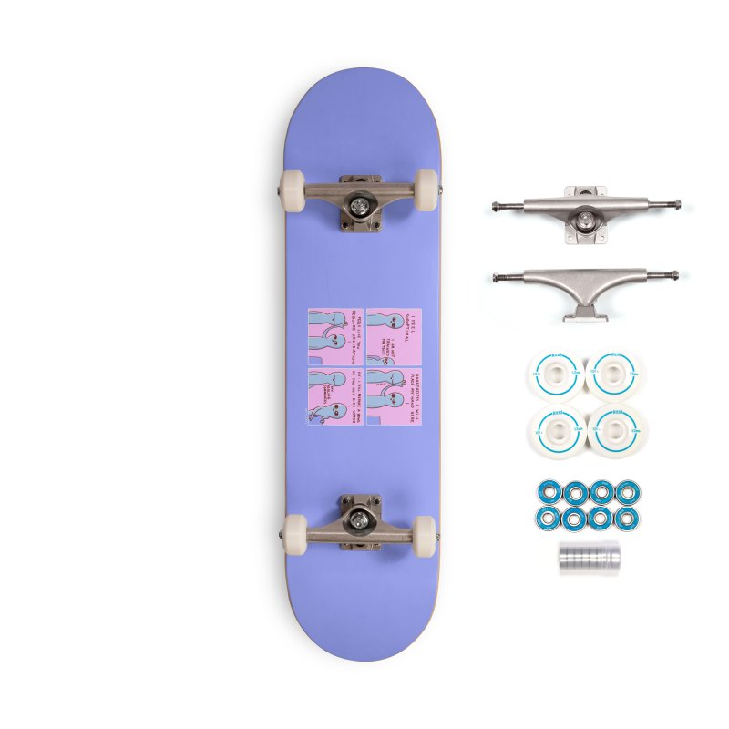 STRANGE PLANET: I AM NOT TRAINED FOR THIS Accessories Complete - Basic Skateboard by Nathan W Pyle
