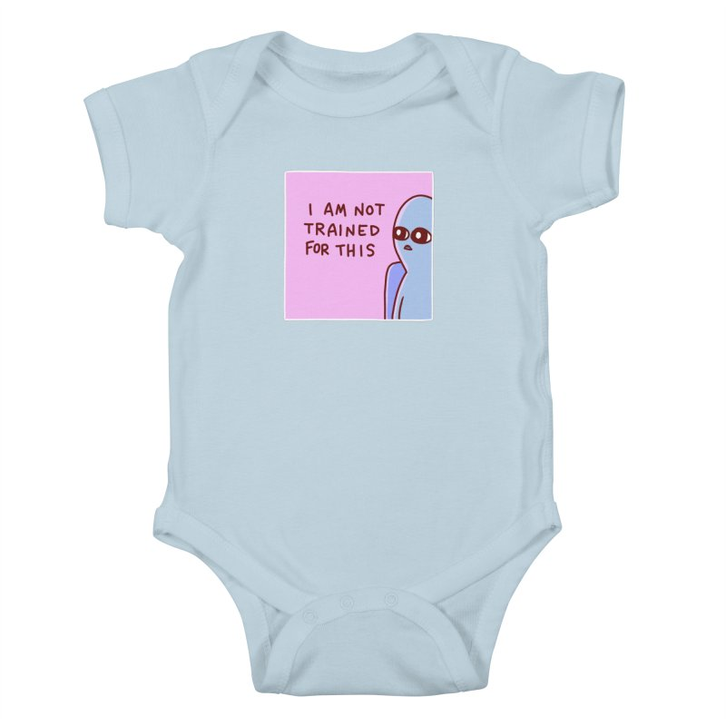 STRANGE PLANET SPECIAL PRODUCT: I AM NOT TRAINED FOR THIS Kids Baby Bodysuit by Nathan W Pyle Shop   Strange Planet Store   Thread