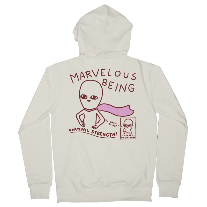STRANGE PLANET SPECIAL PRODUCT: MARVELOUS BEING Women's French Terry Zip-Up Hoody by Nathan W Pyle