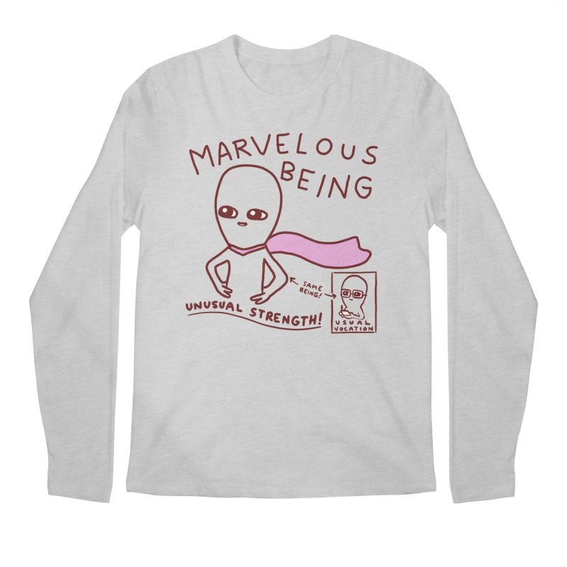 STRANGE PLANET SPECIAL PRODUCT: MARVELOUS BEING Men's Longsleeve T-Shirt by Nathan W Pyle
