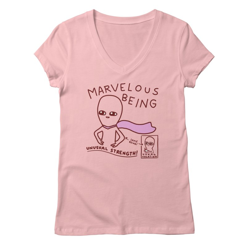 STRANGE PLANET SPECIAL PRODUCT: MARVELOUS BEING Women's Regular V-Neck by Nathan W Pyle