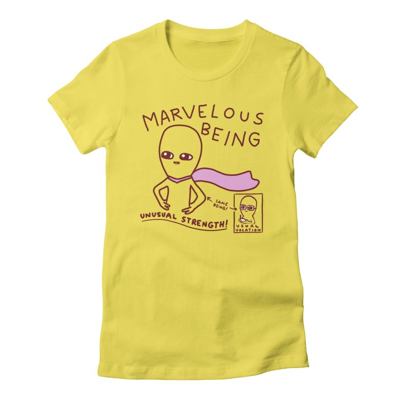 STRANGE PLANET SPECIAL PRODUCT: MARVELOUS BEING Women's T-Shirt by Nathan W Pyle