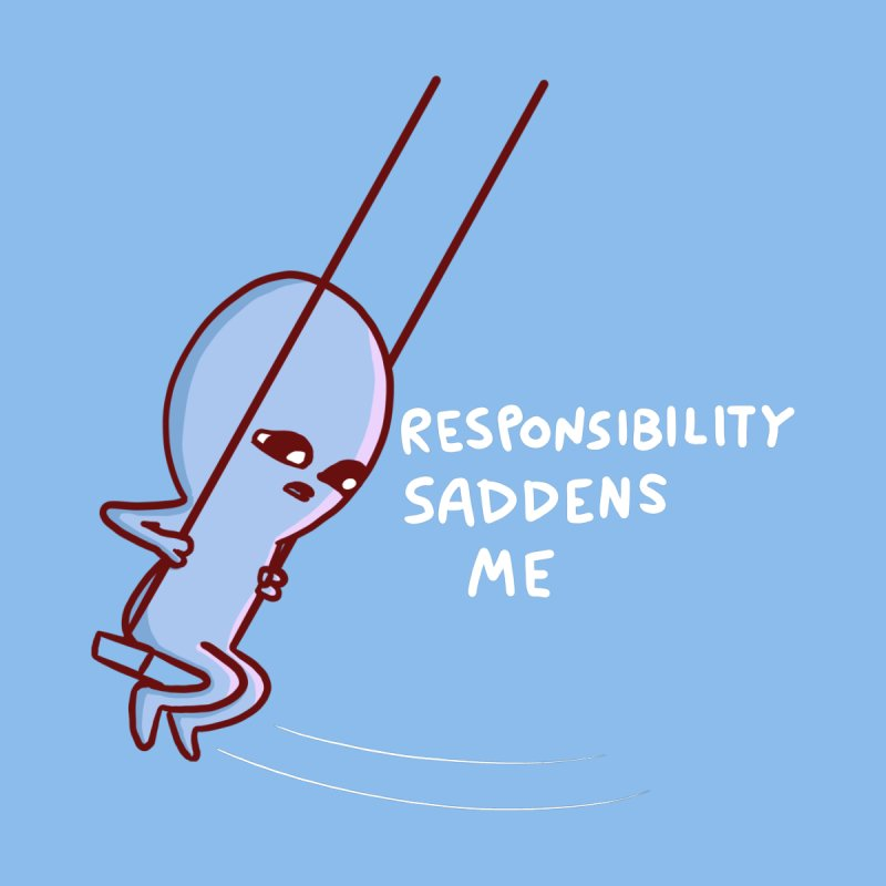 STRANGE PLANET SPECIAL PRODUCT: RESPONSIBILITY SADDENS ME Home Shower Curtain by Nathan W Pyle