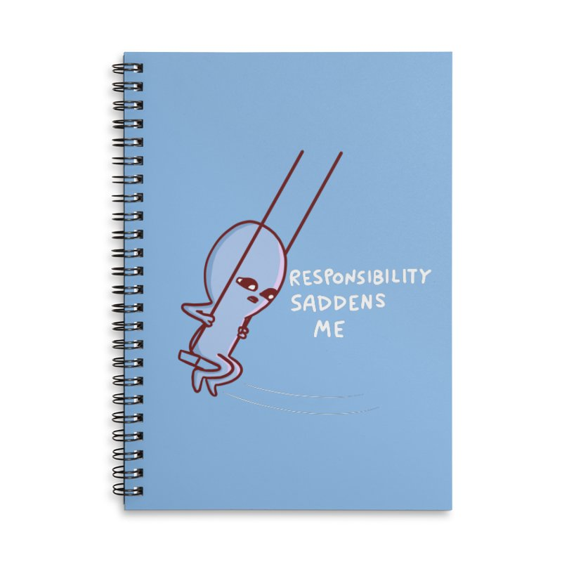 STRANGE PLANET SPECIAL PRODUCT: RESPONSIBILITY SADDENS ME Accessories Notebook by Nathan W Pyle