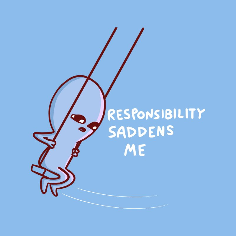 STRANGE PLANET SPECIAL PRODUCT: RESPONSIBILITY SADDENS ME Men's T-Shirt by Nathan W Pyle Shop | Strange Planet Store | Thread