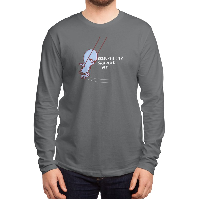 STRANGE PLANET SPECIAL PRODUCT: RESPONSIBILITY SADDENS ME Men's Longsleeve T-Shirt by Nathan W Pyle Shop | Strange Planet Store | Thread