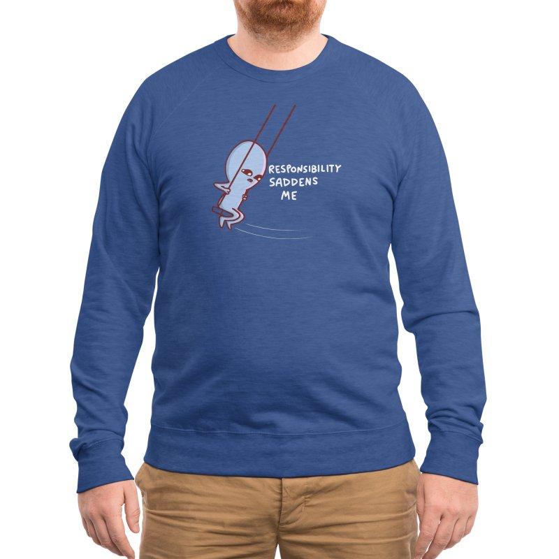 STRANGE PLANET SPECIAL PRODUCT: RESPONSIBILITY SADDENS ME Men's Sweatshirt by Nathan W Pyle Shop | Strange Planet Store | Thread