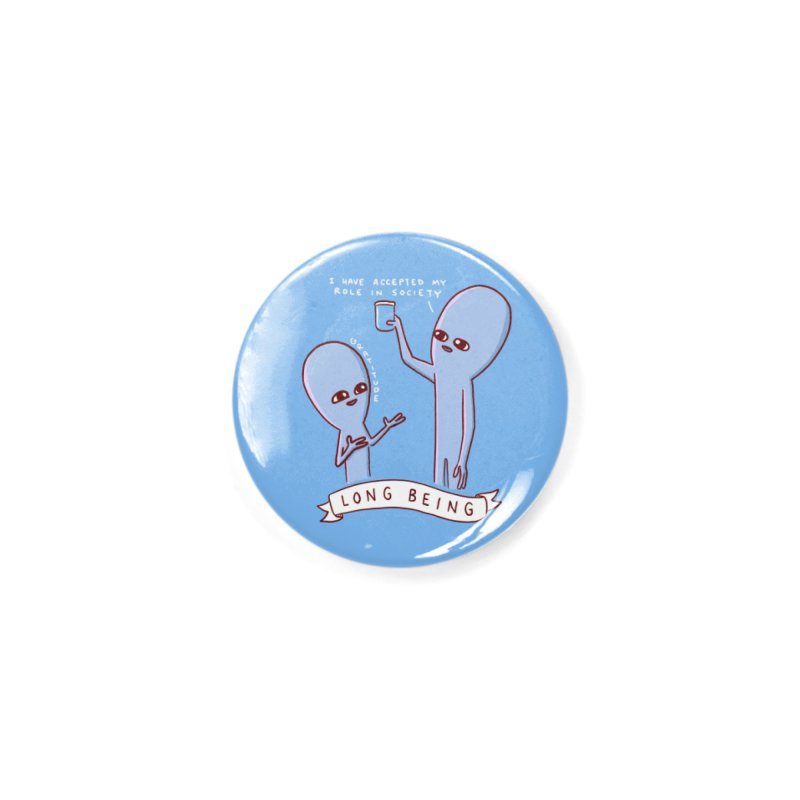 STRANGE PLANET SPECIAL PRODUCT: LONG BEING Accessories Button by Nathan W Pyle