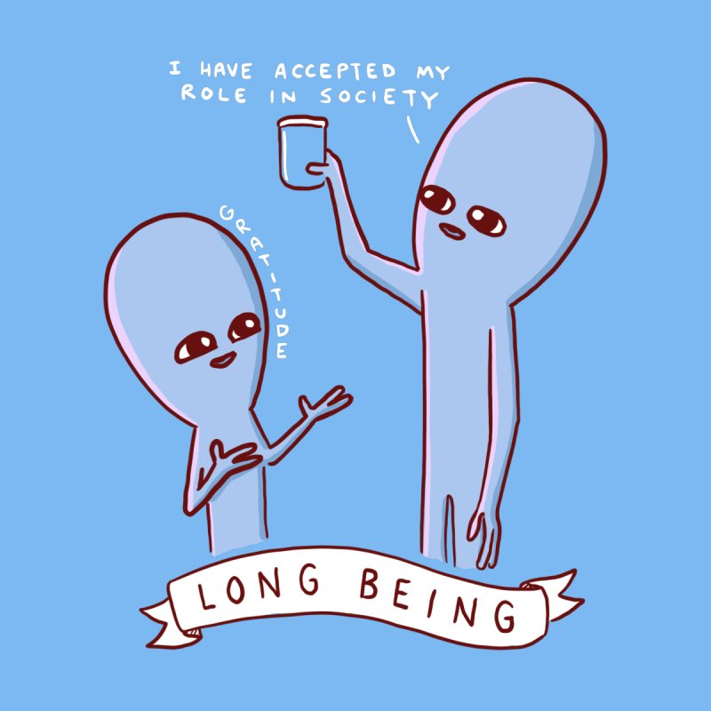 STRANGE PLANET SPECIAL PRODUCT: LONG BEING Home Mounted Aluminum Print by Nathan W Pyle