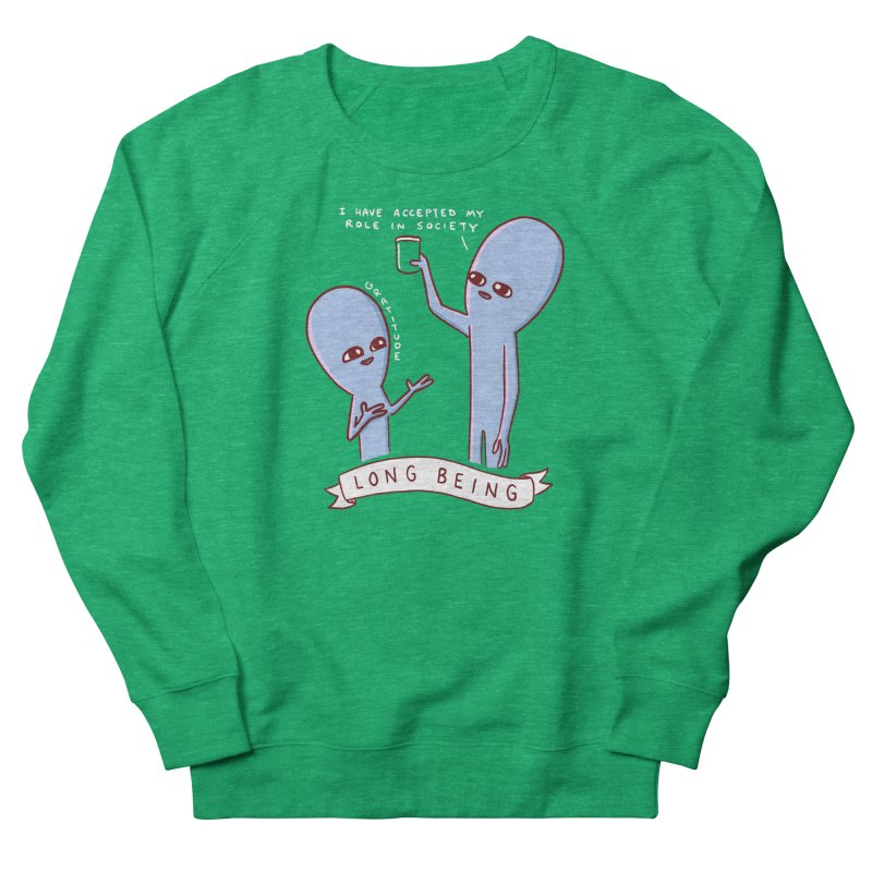 STRANGE PLANET SPECIAL PRODUCT: LONG BEING Women's Sweatshirt by Nathan W Pyle