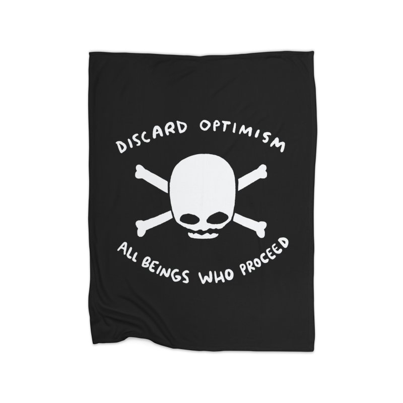 STRANGE PLANET SPECIAL PRODUCT: DISCARD OPTIMISM APPAREL AND ACCESSORIES Home Fleece Blanket Blanket by Nathan W Pyle