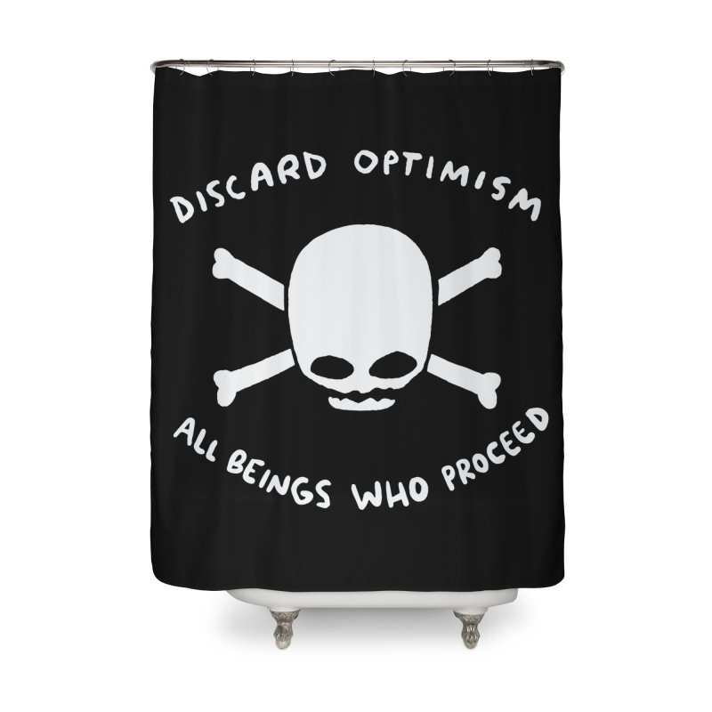 STRANGE PLANET SPECIAL PRODUCT: DISCARD OPTIMISM APPAREL AND ACCESSORIES Home Shower Curtain by Nathan W Pyle