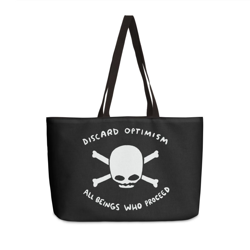 STRANGE PLANET SPECIAL PRODUCT: DISCARD OPTIMISM APPAREL AND ACCESSORIES Accessories Weekender Bag Bag by Nathan W Pyle