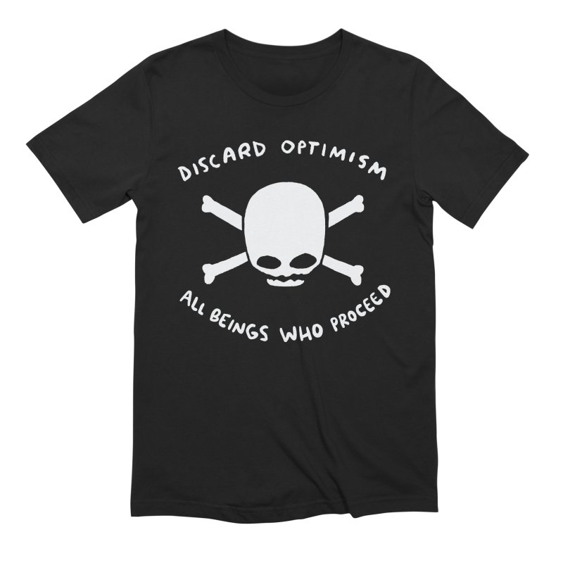 STRANGE PLANET SPECIAL PRODUCT: DISCARD OPTIMISM APPAREL AND ACCESSORIES Men's Extra Soft T-Shirt by Nathan W Pyle
