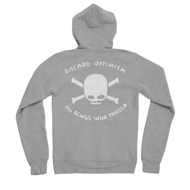 STRANGE PLANET SPECIAL PRODUCT: DISCARD OPTIMISM APPAREL AND ACCESSORIES Women's Sponge Fleece Zip-Up Hoody by Nathan W Pyle