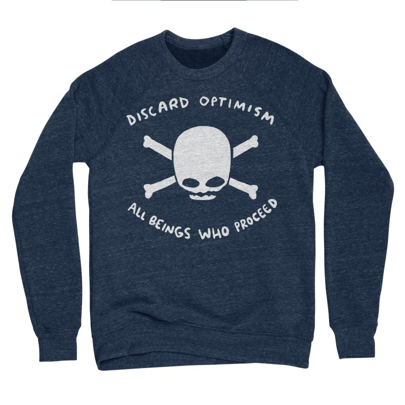 STRANGE PLANET SPECIAL PRODUCT: DISCARD OPTIMISM APPAREL AND ACCESSORIES Women's Sponge Fleece Sweatshirt by Nathan W Pyle