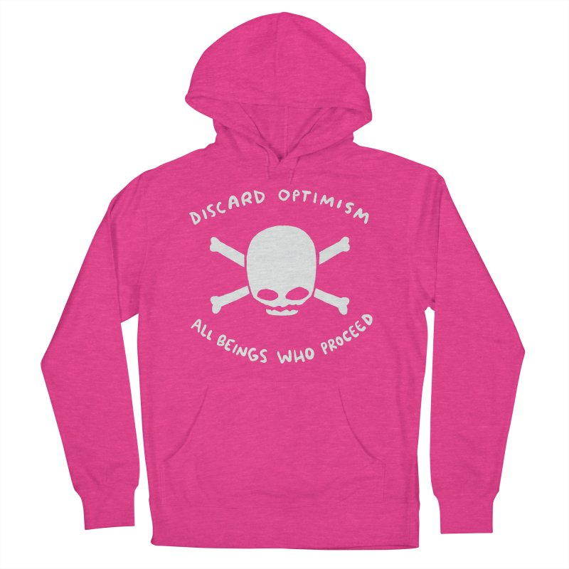 STRANGE PLANET SPECIAL PRODUCT: DISCARD OPTIMISM APPAREL AND ACCESSORIES Women's French Terry Pullover Hoody by Nathan W Pyle