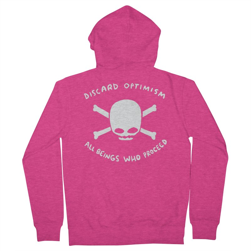 STRANGE PLANET SPECIAL PRODUCT: DISCARD OPTIMISM APPAREL AND ACCESSORIES Women's French Terry Zip-Up Hoody by Nathan W Pyle