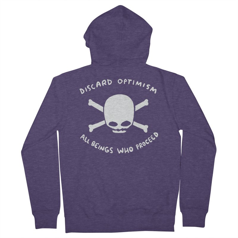 STRANGE PLANET SPECIAL PRODUCT: DISCARD OPTIMISM APPAREL AND ACCESSORIES Men's French Terry Zip-Up Hoody by Nathan W Pyle
