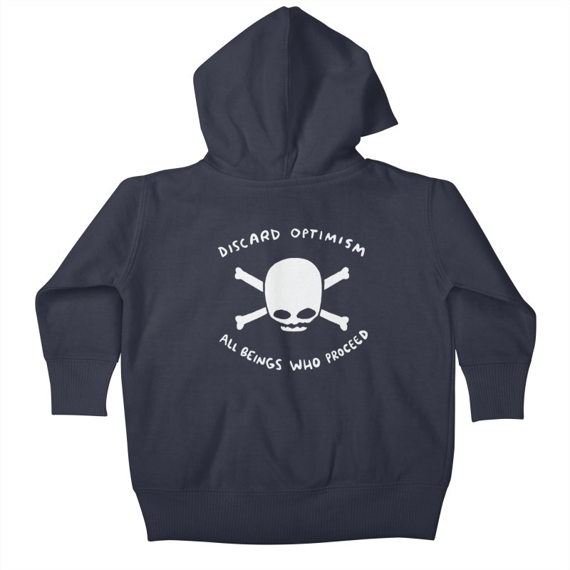 STRANGE PLANET SPECIAL PRODUCT: DISCARD OPTIMISM APPAREL AND ACCESSORIES Kids Baby Zip-Up Hoody by Nathan W Pyle