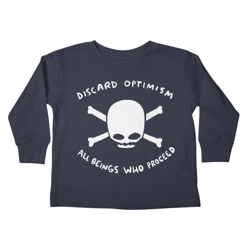 STRANGE PLANET SPECIAL PRODUCT: DISCARD OPTIMISM APPAREL AND ACCESSORIES Kids Toddler Longsleeve T-Shirt by Nathan W Pyle