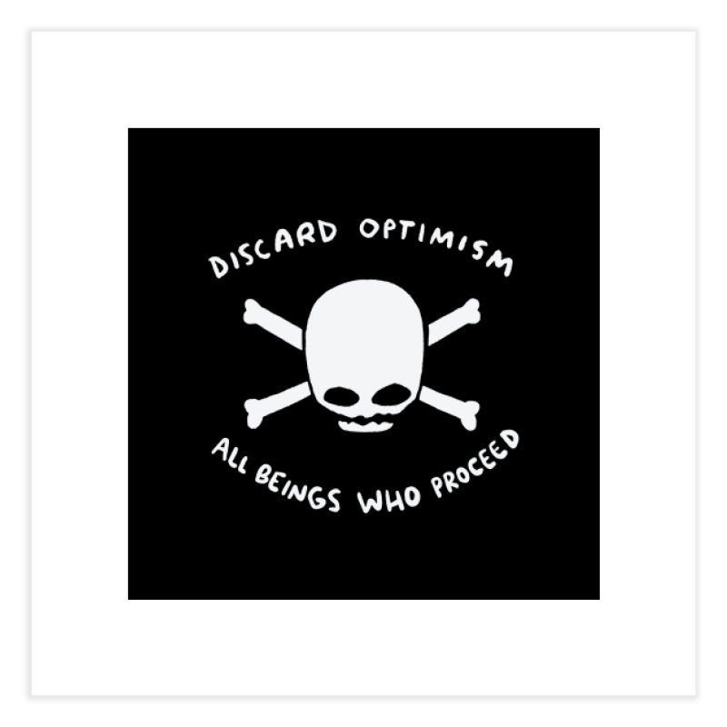 STRANGE PLANET SPECIAL PRODUCT: DISCARD OPTIMISM PRINT Home Fine Art Print by Nathan W Pyle